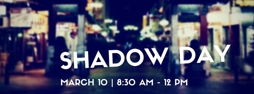 Students + Professionals: Sign up for Shadow Day